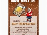 Funny 19th Birthday Cards Funny 19th Birthday Party Invitation with Big Beer Zazzle