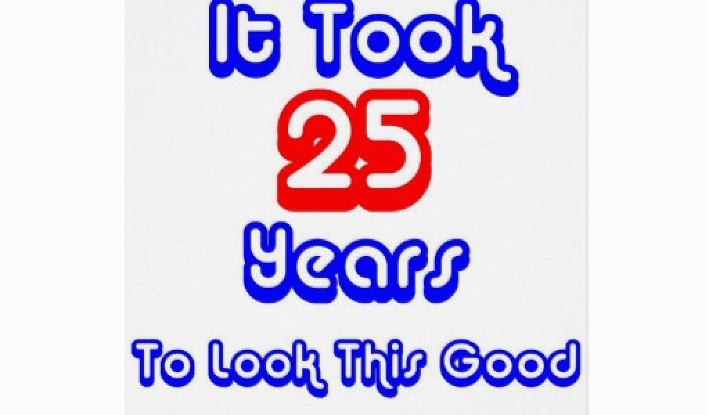Download By SizeHandphone Tablet Desktop Original Size Back To Funny 25th Birthday Cards