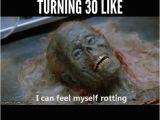 Funny 30th Birthday Memes Best 25 30th Birthday Meme Ideas On Pinterest Hollywood
