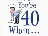 Funny 40 Year Old Birthday Cards 40th Birthday Jokes Quotes Quotesgram