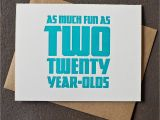 Funny 40 Year Old Birthday Cards Letterpress 40th Birthday Card Fun as Two 20 Year Olds