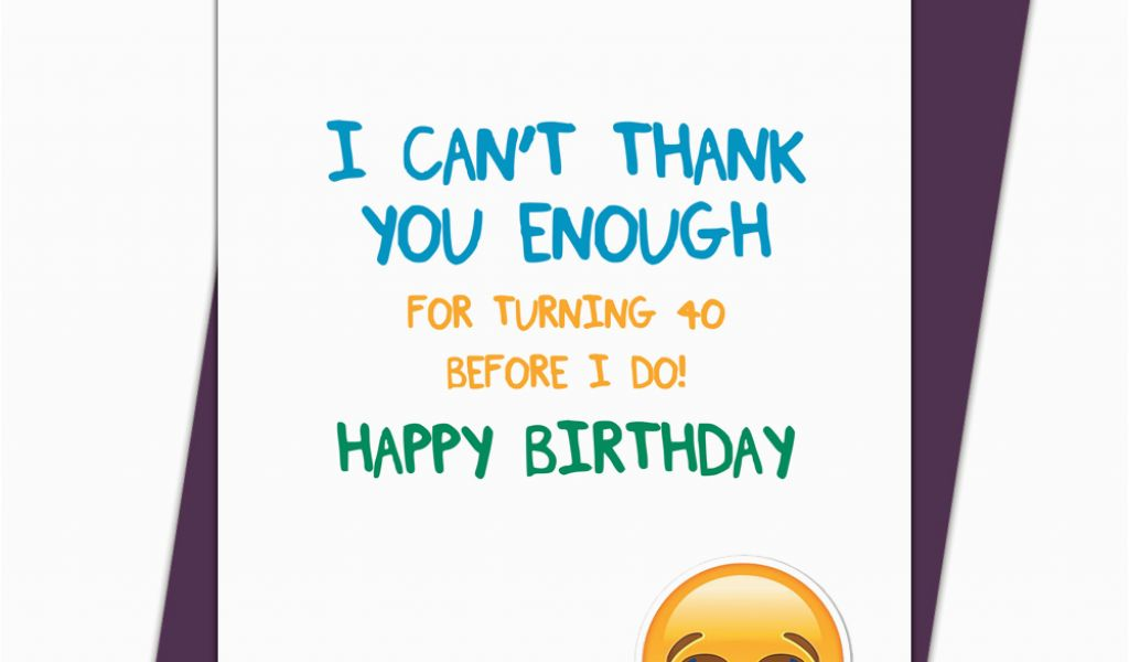 Download By SizeHandphone Tablet Desktop Original Size Back To Funny 40th Birthday Cards Free