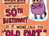 Funny 50 Year Old Birthday Cards Funny Birthday Card Quot Old Fart 50th Quot From Cardfool Com
