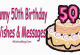 Funny 50th Birthday Messages for Cards Funny 50th Birthday Wishes Messages and Quotes Wishesmsg