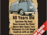 Funny 60 Birthday Gifts for Him 60 Year Old Vw Transporter Funny 60th Birthday Gift T