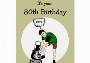 Funny 80th Birthday Cards Eighty Lawnmower Insult Card Zazzle