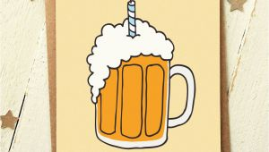 Funny Beer Birthday Cards Friend Birthday Card Funny Birthday Card Card for