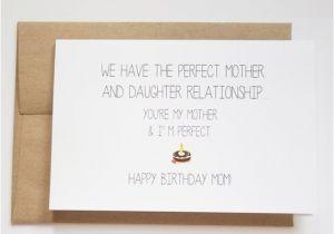 Funny Birthday Card Sayings for Mom Mom Birthday Card Funny Funny Birthday Cards for Mom