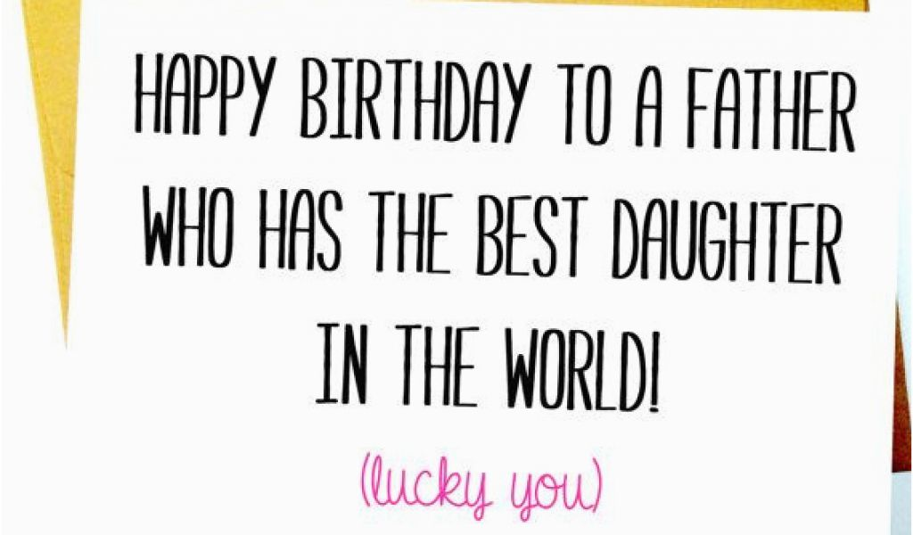 Download By SizeHandphone Tablet Desktop Original Size Back To Funny Birthday Cards For Dad From Daughter