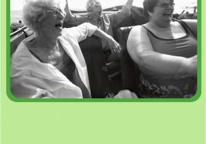 Funny Birthday Cards For Old Ladies Daring Card Greeting