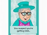 Funny Birthday Cards for Old People Getting Old Birthday Quotes Quotesgram