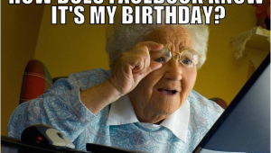 Funny Birthday Meme for Mom Funny Birthday Memes for Mom Image Memes at Relatably Com