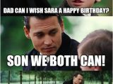 Funny Birthday Meme for son Finding Neverland Meme Imgflip