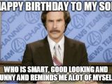 Funny Birthday Meme for son Ron Burgundy Meme Imgflip