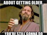 Funny Birthday Memes for Men Best 25 Happy Birthday Meme Ideas On Pinterest Meme