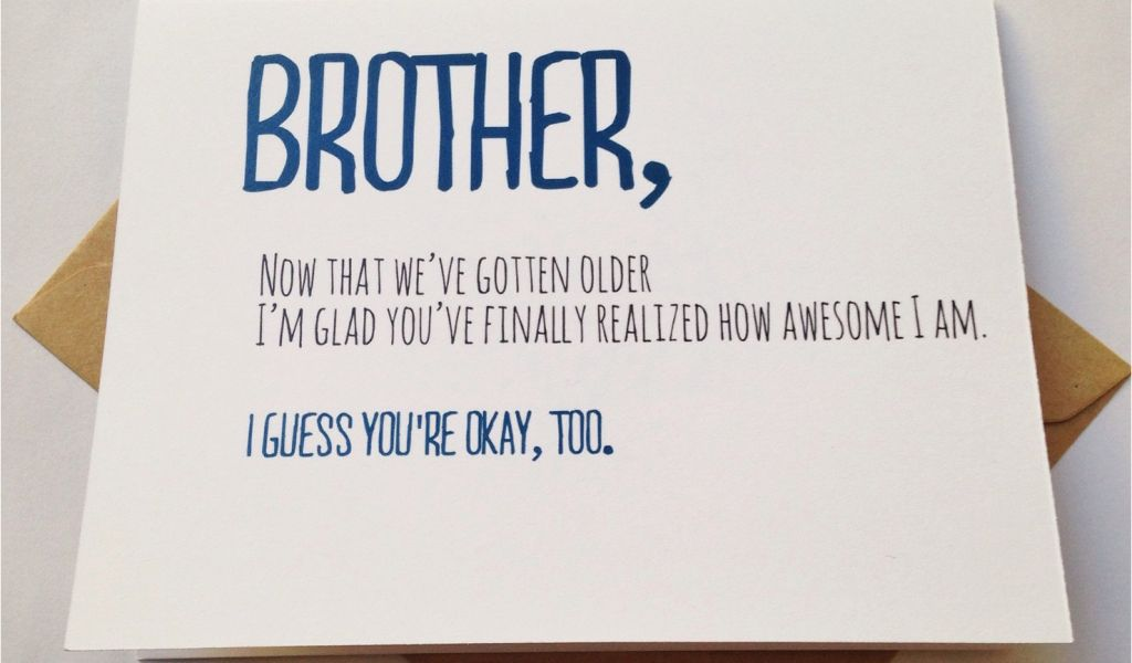 Download By SizeHandphone Tablet Desktop Original Size Back To Funny Cards For Brothers Birthday