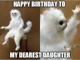 Funny Daughter Birthday Meme Happy Birthday Funny Memes for Friends Brother Daughter
