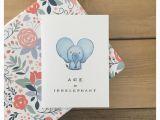 Funny Elephant Birthday Card Elephant Card Funny Birthday Card Birthday Card Cute