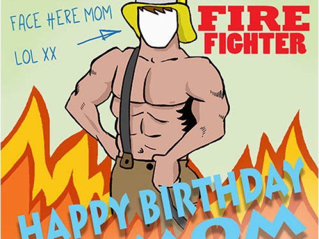 Funny Firefighter Birthday Cards Smokin Hot Free For Mom