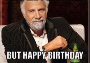 Funny Gay Birthday Meme 17 Best Ideas About Birthday Meme Generator On Pinterest