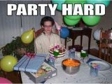 Funny Gay Birthday Meme Image 281493 Party Hard Know Your Meme