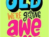 Funny Getting Old Happy Birthday Quotes Quotes Funny Images Pictures 2013 Getting Older Quotes Funny