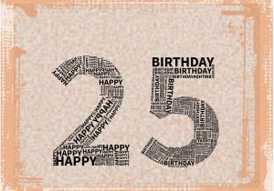 Funny Happy 25th Birthday Quotes 25th Birthday Card Quotes Quotesgram
