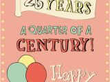 Funny Happy 25th Birthday Quotes Happy 25th Birthday Cards 12 Cards Pinterest 25th