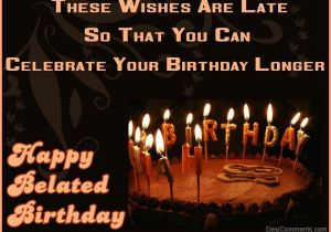 Funny Happy Belated Birthday Quotes Belated Birthday Quotes for Colleagues Quotesgram