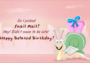 Funny Happy Belated Birthday Quotes Best Belated Birthday Image Quotes and Sayings Page 1