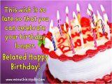 Funny Happy Belated Birthday Quotes Happy Belated Birthday Wishes Quotes Quotesgram