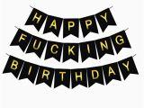 Funny Happy Birthday Banners Happy Birthday Signs Amazon Com