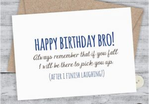 Funny Happy Birthday Cards For Brother 25 Best Ideas About Little On