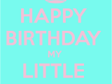Funny Happy Birthday Little Sister Quotes Happy Birthday Little Sister Quotes Quotesgram