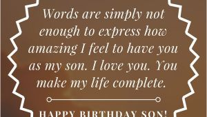 Funny Happy Birthday Quotes for My son 35 Unique and Amazing Ways to Say Quot Happy Birthday son Quot