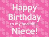 Funny Happy Birthday Quotes for Niece Happy Birthday to My Beautiful Niece I Love You