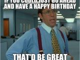 Funny Office Birthday Memes that Would Be Great Meme Imgflip