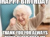 Funny Old Lady Birthday Memes Inappropriate Birthday Memes Wishesgreeting