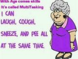 Funny Old Lady Birthday Memes with Age Comes Skills It Called Multitasking
