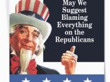 Funny Political Birthday Cards Blame Republicanspolitical Obama Card Ephemera