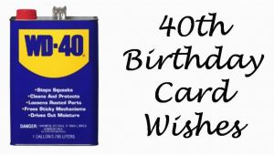 Funny Quotes for 40th Birthday Cards 40th Birthday Wishes Messages and Poems to Write In A
