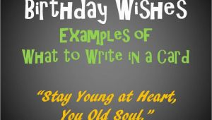 Funny Quotes to Write In Birthday Cards Birthday Messages and Quotes to Write In A Card Holidappy