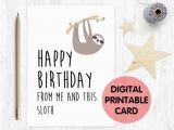 Funny Sloth Birthday Card Printable Sloth Birthday Card Funny Sloth Birthday Card