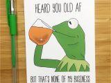 Gag Birthday Cards Funny Birthday Card Kermit the Frog Kermit Muppets Meme