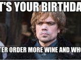 Game Of Thrones Birthday Memes 20 Best Birthday Memes for A Game Of Thrones Fan