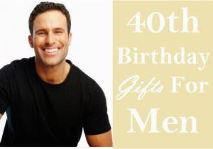 Gay 40th Birthday Ideas 40 Stupendous Gift For Men