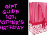 Gift for A Mother On Her Birthday Gift Guide 101 Mother 39 S Birthday Gift Ideas Youtube