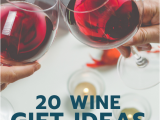 Gift for Gf On Her Birthday 20 Wine Gifts Your Girlfriend Actually Wants for Her