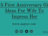 Gift for Wife On Her First Birthday 15 First Anniversary Gift Ideas for Wife to Impress Her