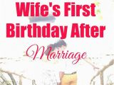 Gift for Wife On Her First Birthday after Marriage Best Birthday Gifts for Wife after Marriage Birthday